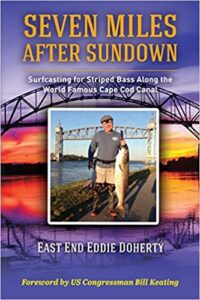 Cape Cod Canal Fishing book by Eddie Doherty